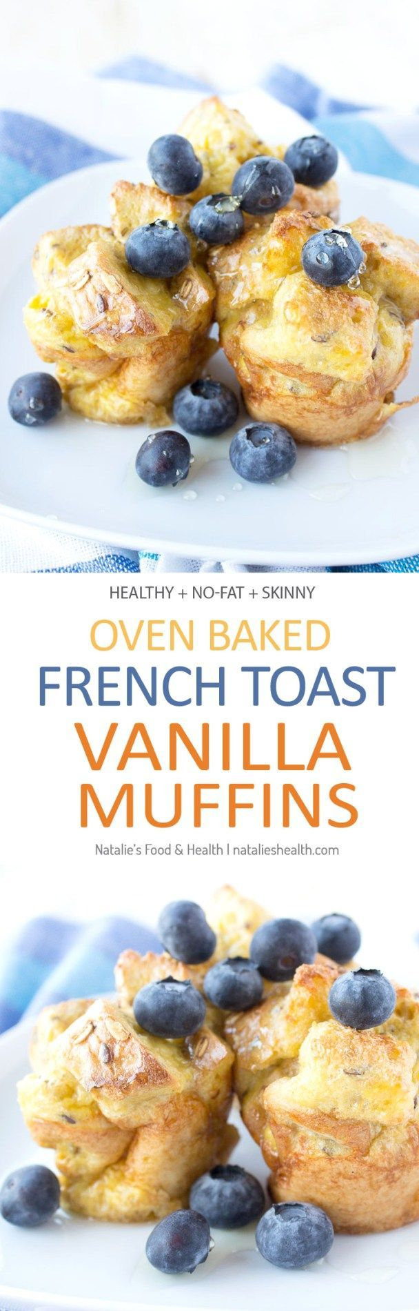Oven baked French Toast Vanilla Muffins. Fat-free, delicious and kid-friendly. CLICK to read the recipe or PIN for later! Via://natalieshealth.com
