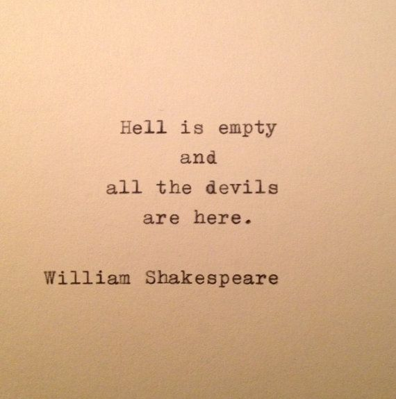 Shakespeare Devils & Hell Quote Typed on Typewriter by farmnflea