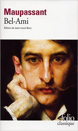 BEL-AMI: Amazon.com: GUY DE MAUPASSANT: Books