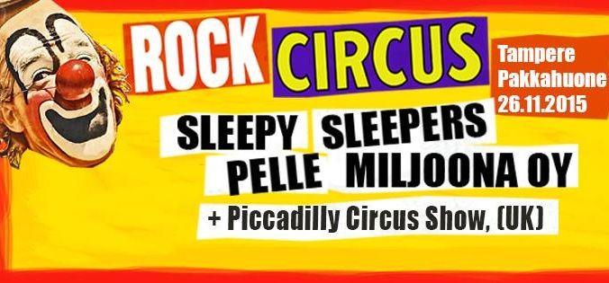 Rock Circus -kiertue on ainutlaatuinen tapahtuma, jossa yhdistetään suomirockin legendojen hittiputki, huikeat sirkustaiteiljat sekä vierailevat huippubändit. Mato Valtonen, Sakke Järvenpää, Pelle Miljoona ja Andy McCoy kumppaneineen tarjoavat pikkujoulukauden rokeimmat bailut, tiedossa on varmasti vauhtia ja vaarallisia tilanteita! Tullikamarin Pakkahuoneella 26. marraskuuta!