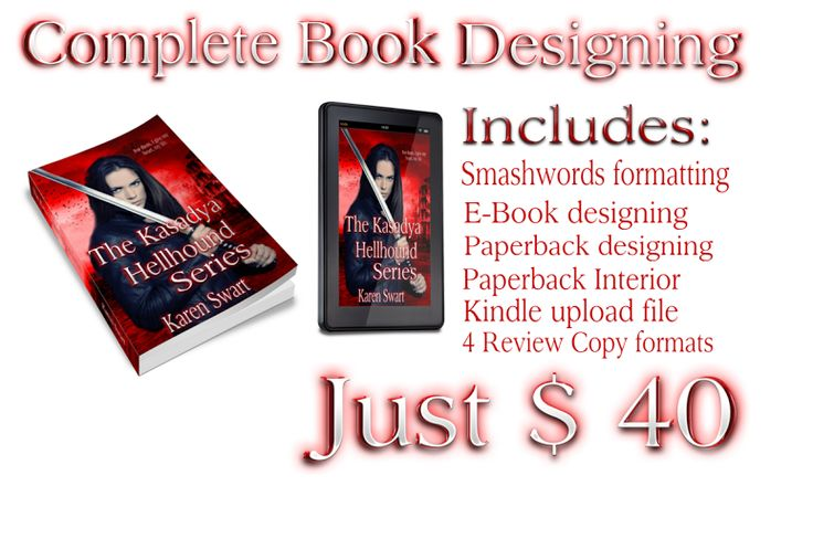 Did you know that our complete book design package is just $ 40 and includes the following:  E-Book and Paperback designing unique for your book  E-Book formatting – with 4 Formats  Smashword Formatting  Kindle upload file  Paperback interior  Everything you need to launch you book with amazing designing.