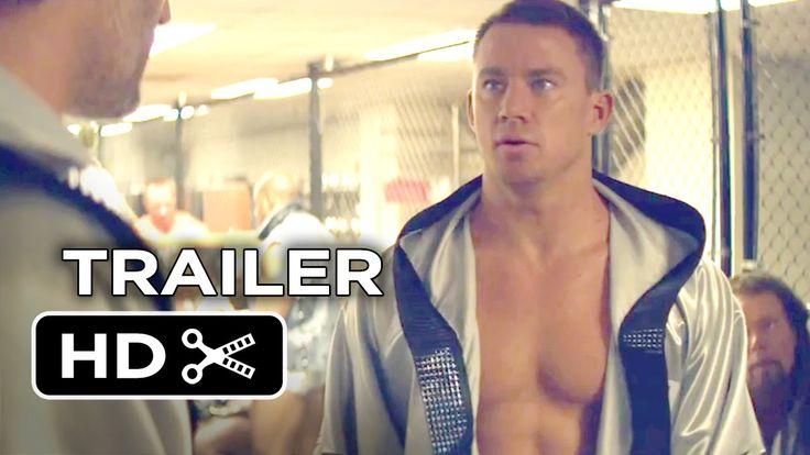 Magic Mike XXL Official Trailer #1 (2015) - Channing Tatum, Matt Bomer M...