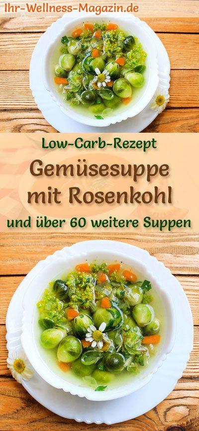 Low Carb Gemüsesuppe mit Rosenkohl – gesundes, einfaches Rezept