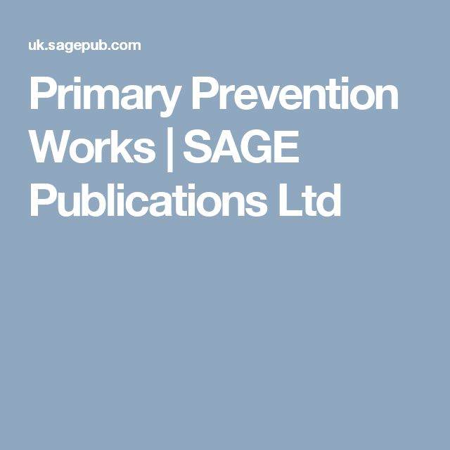 Primary Prevention Works | SAGE Publications Ltd  E INSPECTION COPY ONLY