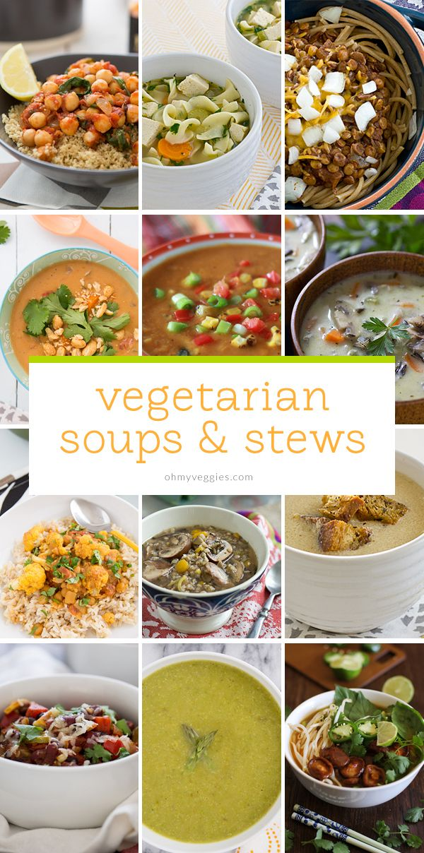21 Vegetarian Soups, Stews and Chilis from Oh My Veggies