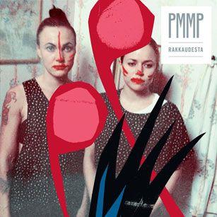 PMMP - Rakkaudesta,  Very album again from PMMP