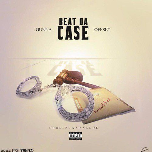 """New from Young Thug's YSL Records: Gunna x Offset - """"Beat Da Case""""WithGuitars"""
