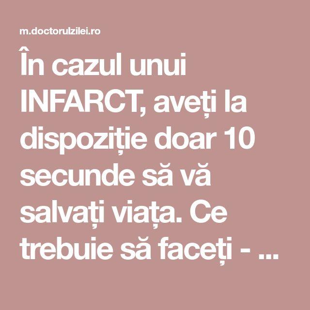 În cazul unui INFARCT, aveți la dispoziție doar 10 secunde să vă salvați viața. Ce trebuie să faceți - Doctorul zilei