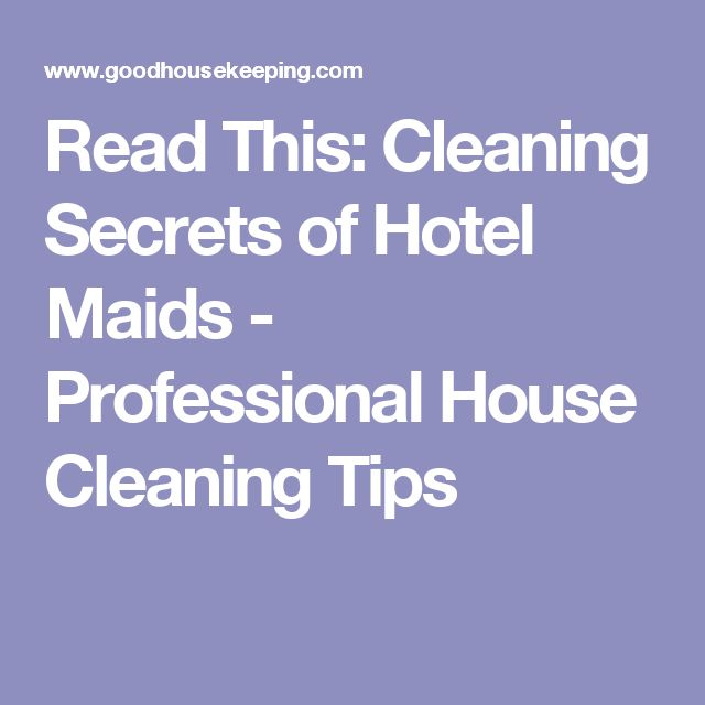 how to clean anything professional cleaning tips house