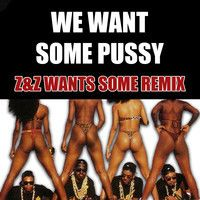 2 Live Crew- We Want Some Pussy (Z&Z Wants Some Remix) by ZEKE&ZOID on SoundCloud