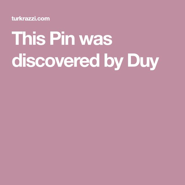 This Pin was discovered by Duy