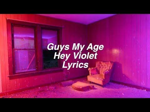 Hey Violet - Guys My Age - Lyrics - YouTube