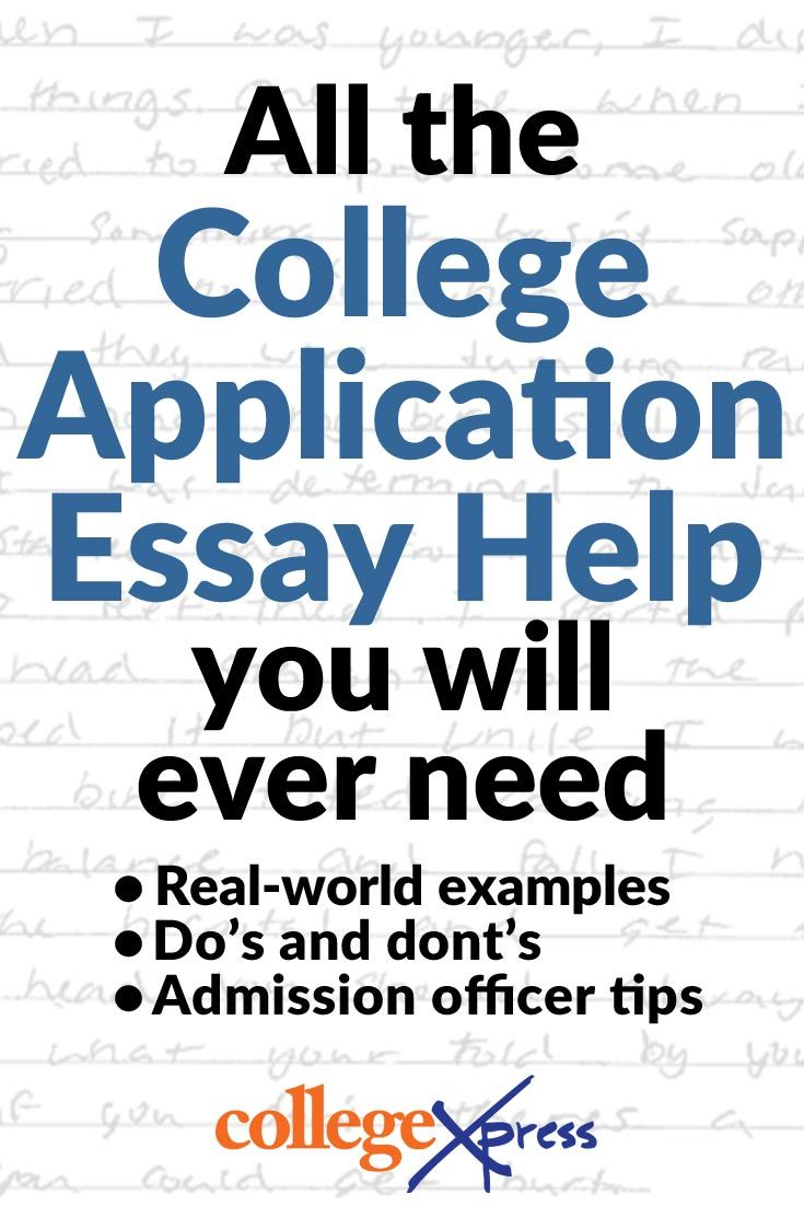Real-world college application essay examples, insider tips, do's and don'ts, and tons more! | CollegeXpress.com