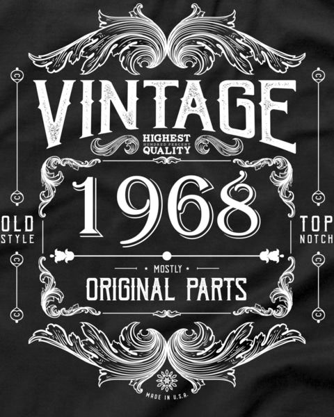 50th Birthday Vintage 1968 Mostly All Original Parts T Shirt