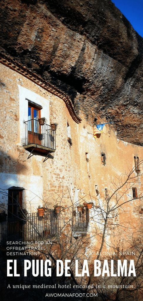 Looking for an unusual place, full of charm, history, and mystery? Make sure you visit El Puig de la Balma in Catalonia, Spain! #Spain   #Catalonia   #travel   #solo   #hotel   #review   awomanafoot.com