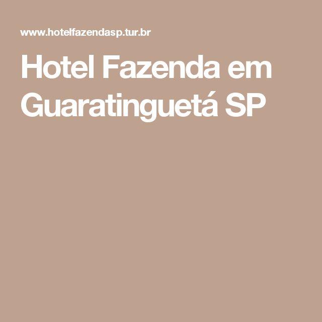 Hotel Fazenda em Guaratinguetá SP