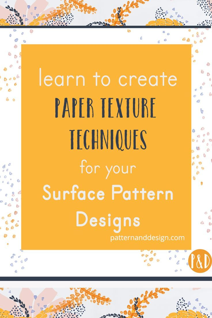 3 awesome paper texture techniques for your surface pattern design and textile designs