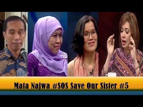 Mata Najwa Terbaru 18 Mei 2015 #SOS Save Our Sister Part 5