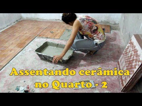 COMO ASSENTAR CERÂMICA - 2 / FAÇA VOCÊ MESMO - YouTube