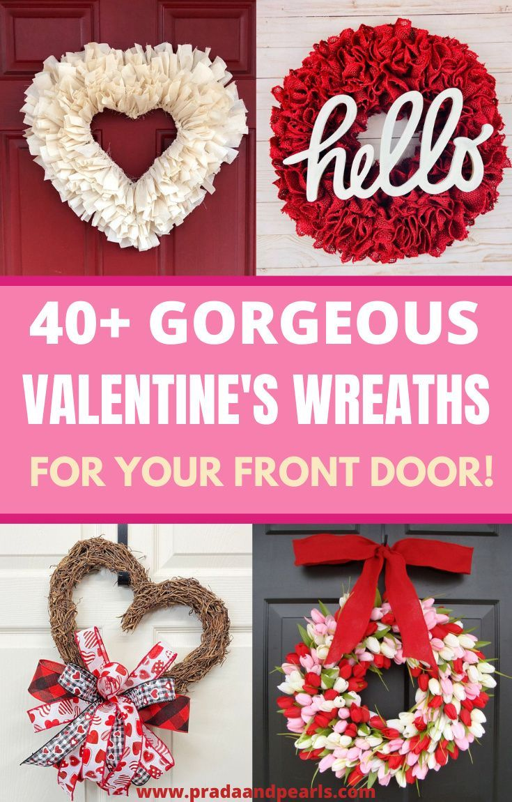 50 Valentine S Day Wreath Ideas That Will Brighten Your Front Door In 2021 Valentine Day Wreaths Valentine Wreath Diy Valentines Outdoor Decorations