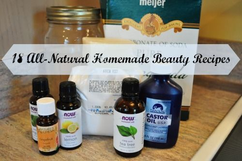 18 All-Natural Homemade Beauty Recipes, and steps to take to transition to natural personal care. -M