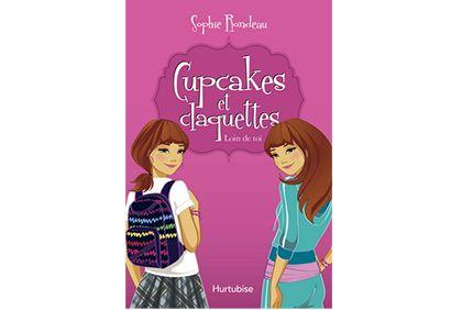 Cupcakes et claquettes, de Sophie Rondeau. Littérature jeunesse, roman.