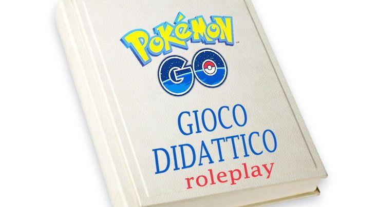 mega roleplay didattico a tema pokemon!