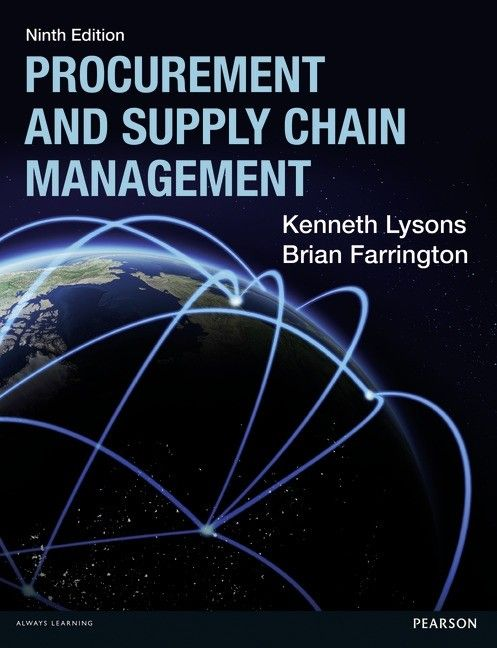 Procurement and supply chain management / Lysons Kenneth, Farrington Brian, 9th ed.