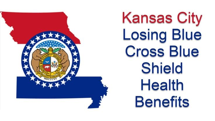 Kansas City Missouri Residents Losing Blue Cross Blue Shield Health Insurance