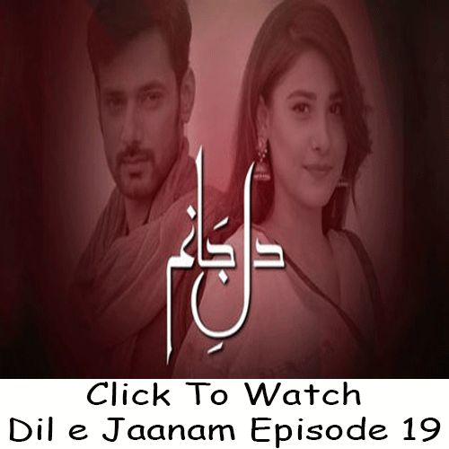Watch Hum TV Drama Dil e Jaanam Episode 19 in HD Quality. Watch all latest Episodes of Drama Dil e Jaanam and all other Hum TV Dramas.