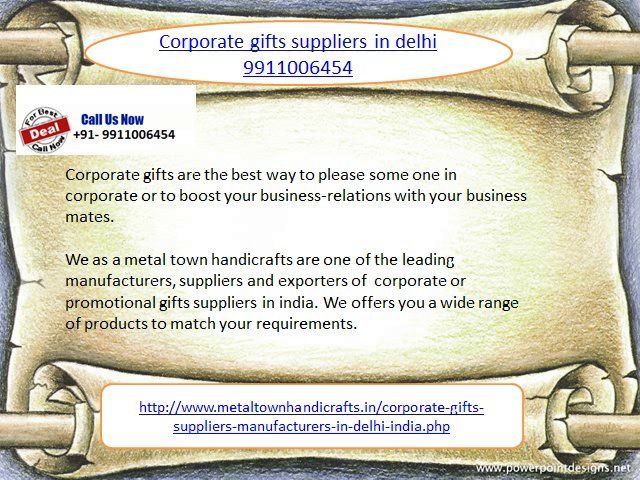 Call 9911006454 for best rate and designs of corporate gifts manufacturers in delhi, business gifts  manufacturers in delhi india, promotional gifts online