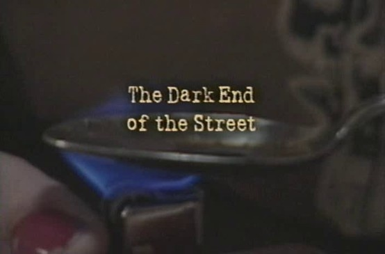 Black Tar Heroin: The Dark End of the Street (2000).