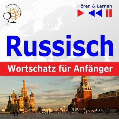 Russisch Wortschatz für Anfänger. Hören & Lernen - AudioKurs + ebook