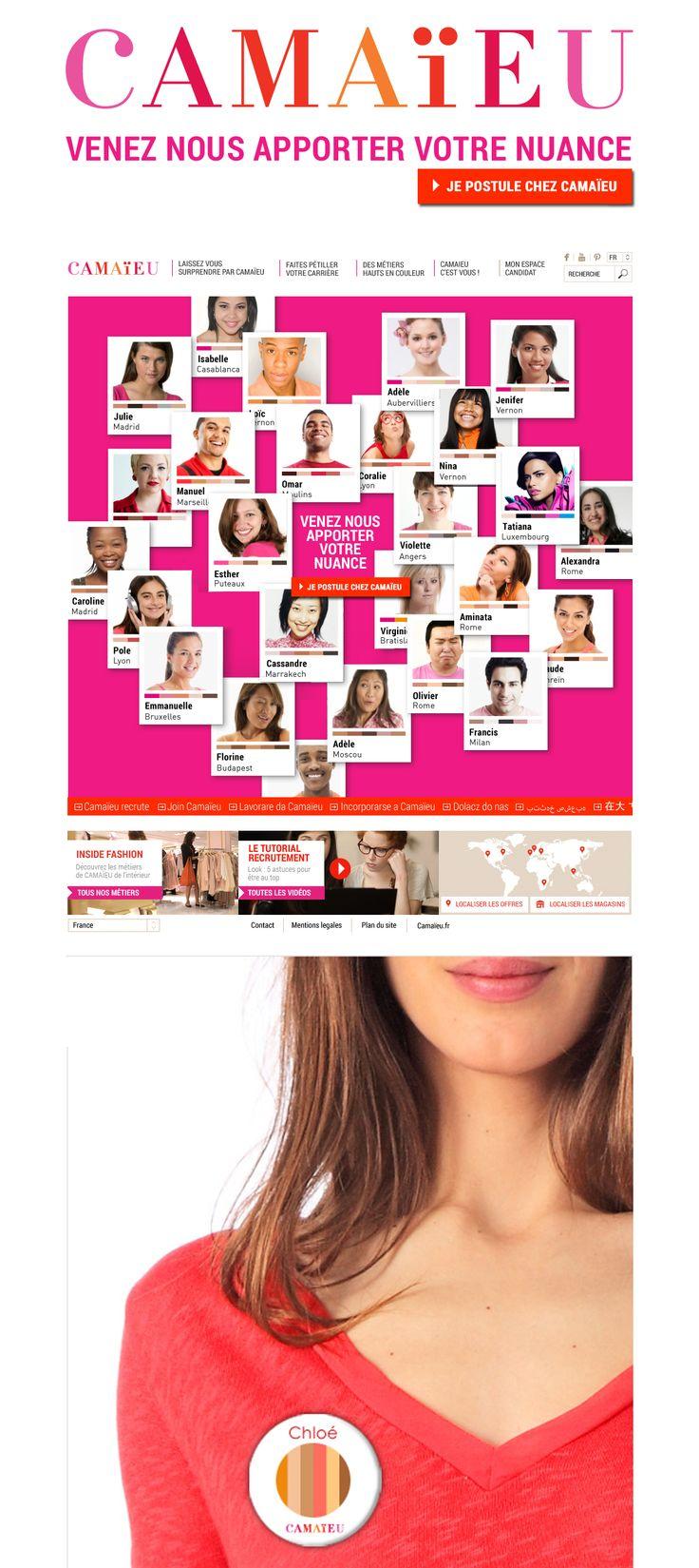 CAMAÏEU  Campagne 360 de recrutement sur toute l'europe Conception en binôme avec Esther Maarek (conceptrice rédactrice)  http://www.camaieu.fr/job/default.aspx  Client : Camaïeu Agence : Havas Worldwide
