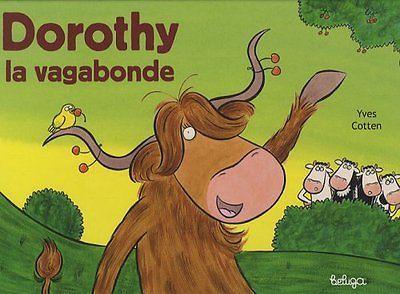 Dorothy la Vagabonde Edition 2008 Yves Cotten COOP BREIZH Yves Cotten (Auteur)