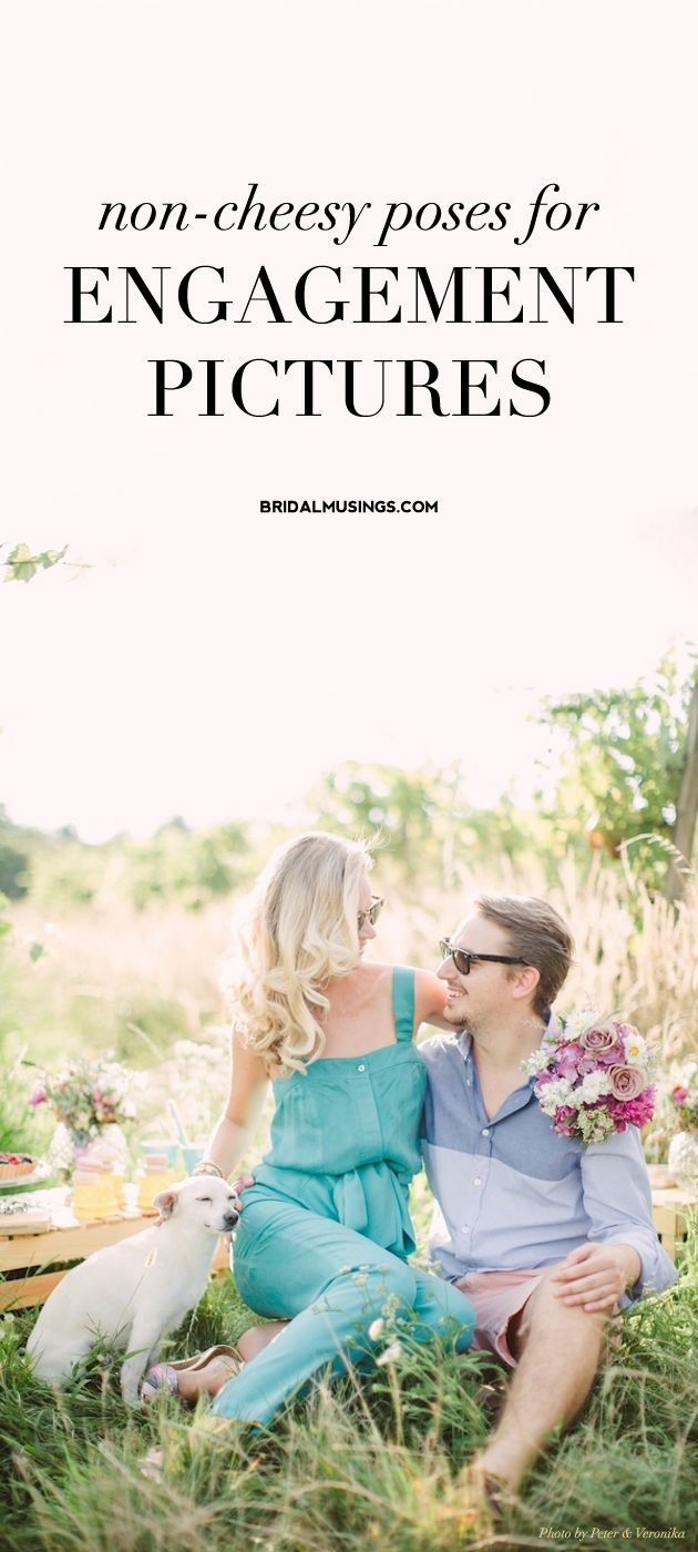 25 Non-Cheesy Poses for your Engagement Shoot | Bridal Musings Wedding Blog