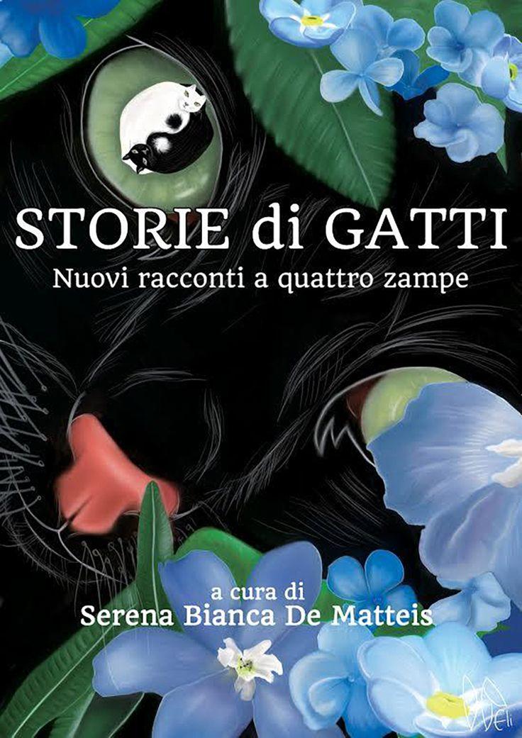 """""""Storie di gatti"""" - Nuovi racconti a quattro zampe"""