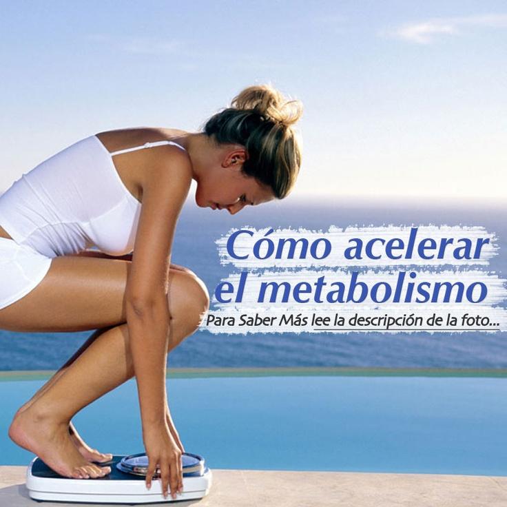 [Nuevo Artículo] Cómo Acelerar El Metabolismo Para..