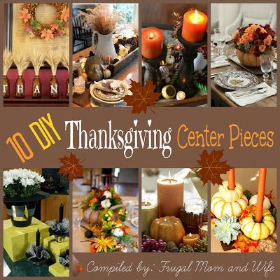 Frugal Mom and Wife: 10 DIY Thanksgiving Center Pieces!