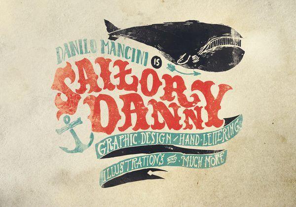 [gorgeous + typography + logo + color + illustration + style + texture] Sailor Danny by Danilo _ Sailor Danny _ Mancini, via Behance