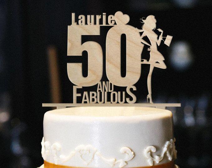 50 And Fabulous Custom Cake Topper Wood Birthday 50th