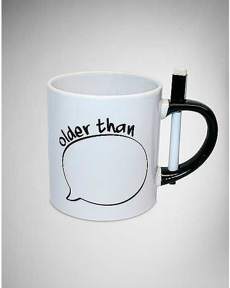 Older Than With Pen Coffee Mug 22 Oz You Know What They Say Re Only As Old Feel So Free To Write Wver