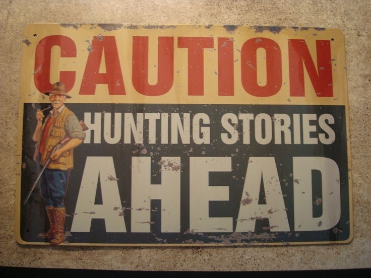 Hunters Man Cave Signs : 329 best man cave images on pinterest good ideas home and