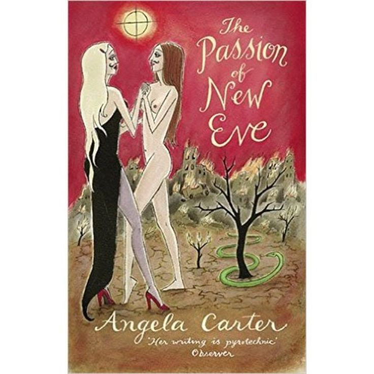 The Passion of New Eve – Angela Carter