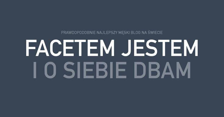 Najpopularniejszy blog dla mężczyzn w Polsce, stworzony przez Tomasza Saweczko. Przeznaczony dla facetów, którzy dbają o swój wizerunek, zdrowie, rozwój osobisty i umysłowy.