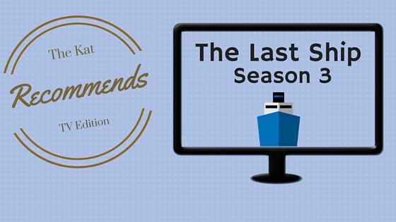 Check out my thoughts on the latest season of the last ship and why you should be watching it!