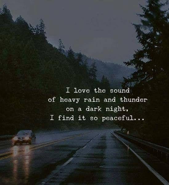 I love the sound of heavy rain and thunder.. —vi…