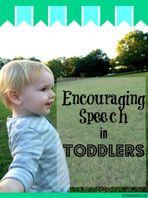 Encouraging Speech In Toddlers - Inthemamahood.com