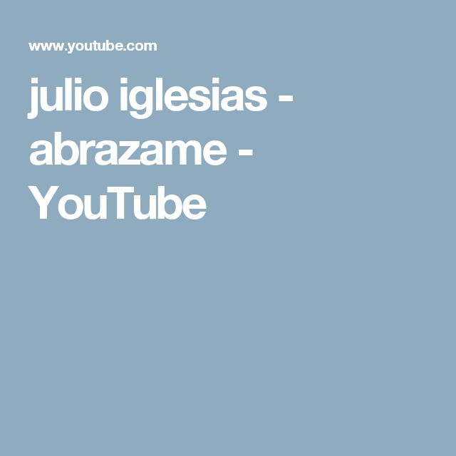 julio iglesias - abrazame - YouTube