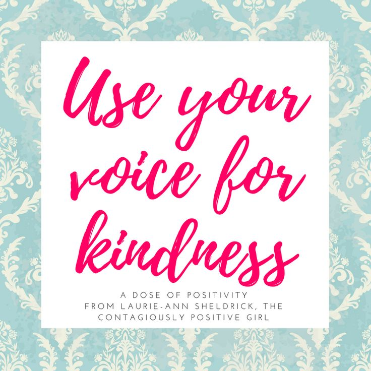 Let's start the week with the intention to be kind to ourselves and to others. Words are so powerful. What we say to others and to ourselves can (does) have a massive impact. Unleash your inner contagiously positive by using your voice for kindness.
